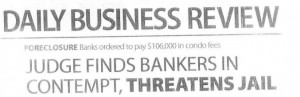 Miami Real Estate Images -- Bankers Held in Contempt